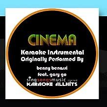 Cinema Originally Performed By Benny Benassi feat. Gary Go Audio Instrumental
