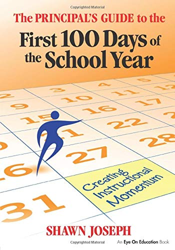 Download Principal's Guide to the First 100 Days of the School Year, The 1596672021
