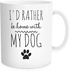 Hasdon-Hill I'd Rather Be Home With My Dog Mug, Dog Lover Mug, Dog Mom Coffee Mug, Funny Gift For Birthday Christmas From Daughter Mother Wife Aunt Grandma Grandpa Uncle, 11 Oz White