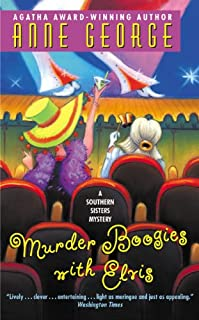 Murder Boogies with Elvis: A Southern Sisters Mystery (Southern Sisters Mysteries Book 8)