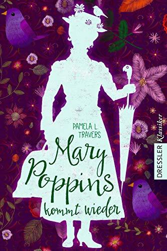 Mary Poppins kommt wieder (Dressler Klassiker)