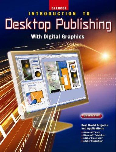 INTRO TO DESKTOP PUB W/DIGITAL (Desktop Publishing)