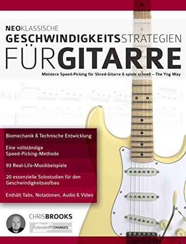 Neoklassische Geschwindigkeitsstrategien für Gitarre: Meistere Speed-Picking für Shred-Gitarre & Spiele Schnell - The Yng Way! (fortgeschrittenes Gitarrensoloing 2)