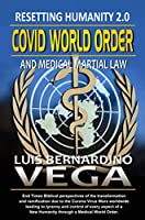 COVID World Order
