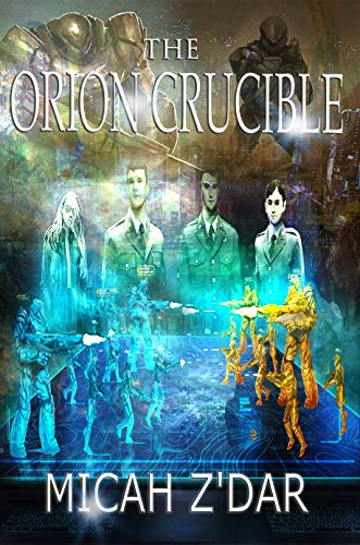 The Orion Crucible (English Edition)