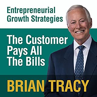 The Customer Pays All the Bills audiobook cover art