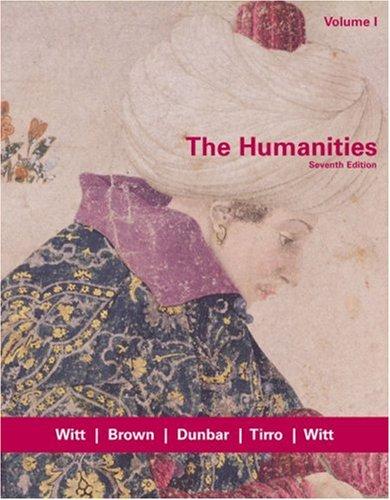 The Humanities, Volume I