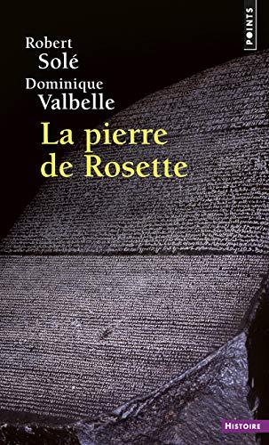 Le livre La pierre de rosette pour fan de l'Égypte Antique