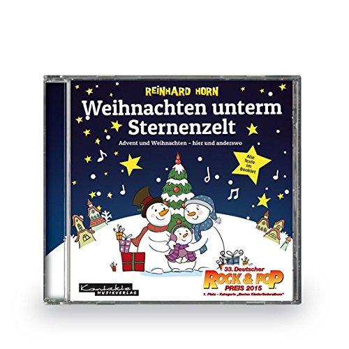 Weihnachten unterm Sternenzelt: Avent und Weihnachten - hier und anderswo