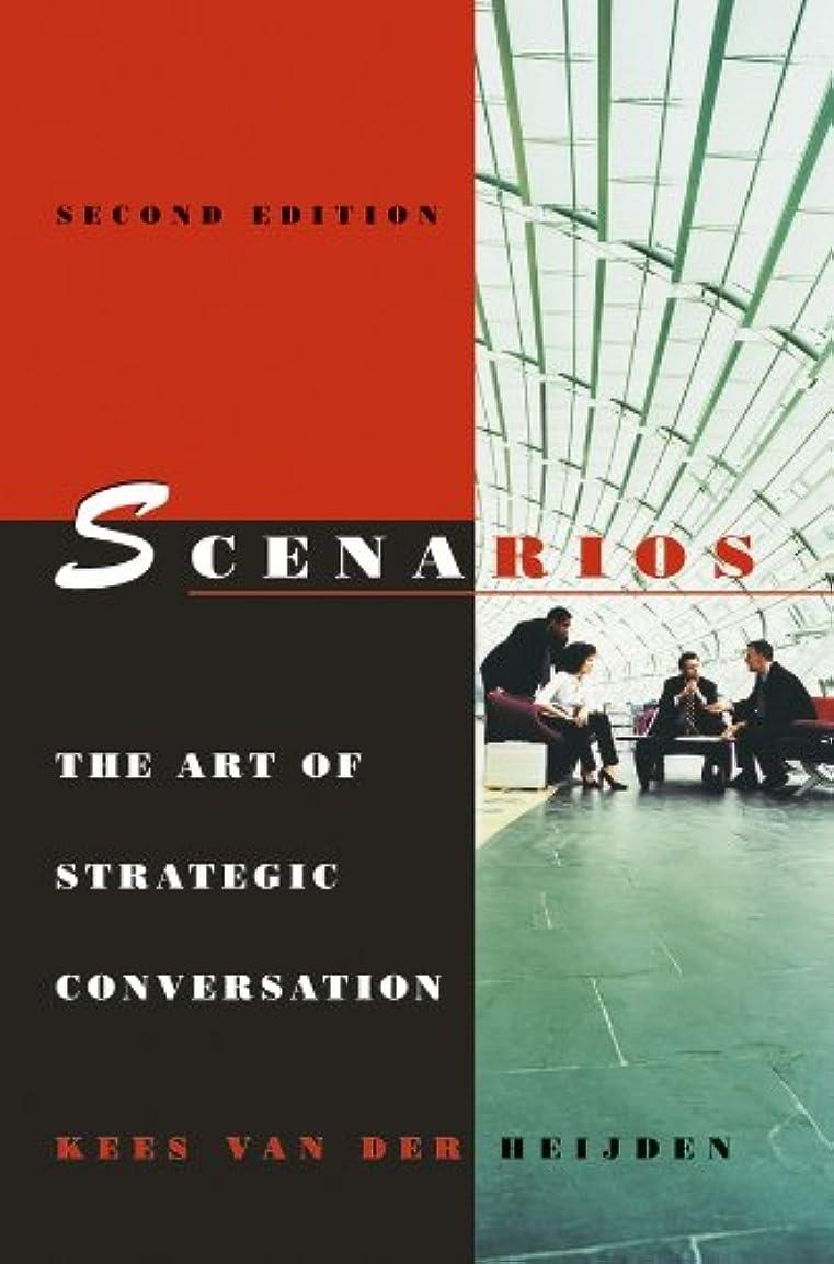融合小石パイロットScenarios: The Art of Strategic Conversation (English Edition)