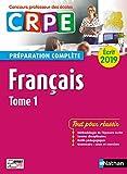Français - Tome 1 - Ecrit 2019 - Préparation complète - CRPE (01)