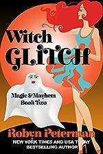 Witch Glitch: Magic and Mayhem Book Two