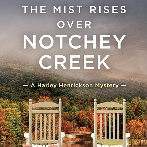 The Mist Rises over Notchey Creek cover art