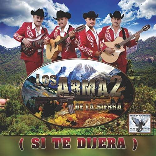 Los Arma2 De La Sierra