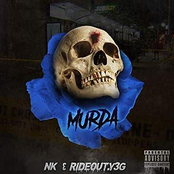Murda (feat. RideOut.Y3g)
