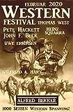 Wildwest Festival Februar 2020 - 1000 Seiten Western Spannung!