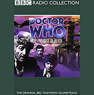 Doctor Who     Paradise of Death              By:                                                                                                                                 Barry Letts                               Narrated by:                                                                                                                                 Jon Pertwee,                                                                                        full cast                      Length: 2 hrs and 23 mins     53 ratings     Overall 4.1