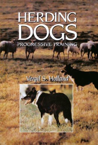 Herding Dogs: Progressive Training (Howell Reference Books)
