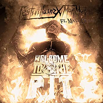 Welcome To The Pit (feat. Matt Diana)