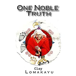 One Noble Truth audiobook cover art