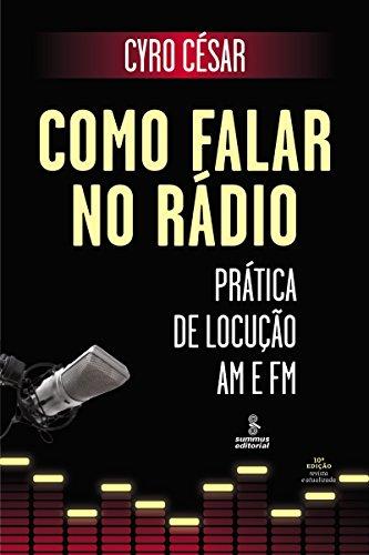 Como Falar no Rádio - Prática de Locução Am e Fm