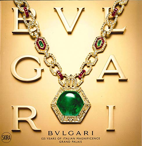 Bulgari: 125 Years of Italian Magnificence. Grand Palais