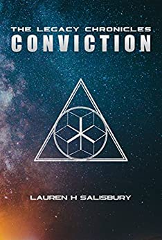 Conviction: The Legacy Chronicles Book 1.5 by [Lauren H Salisbury]