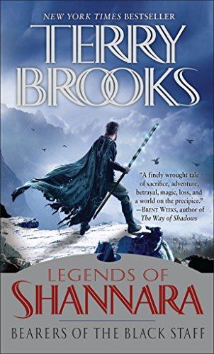 Bearers of the Black Staff: Legends of Shannara: 1