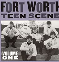 FORT WORTH TEEN SCENE: VOLUME ONE [LP] [12 inch Analog]