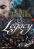 Celtic Thunder - Legacy Vol.1