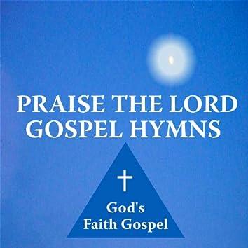 Praise The Lord Gospel Hymns