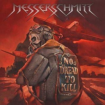 No Dread To Kill