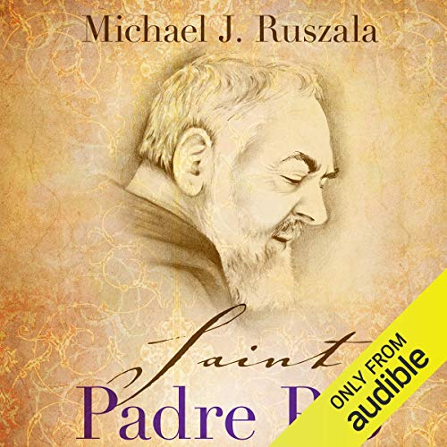 Saint Padre Pio: In the Footsteps of Saint Francis cover art