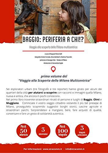 Baggio: periferia a chi!?: Viaggio alla scoperta della Milano multicentrica