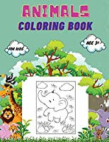 Animals Coloring Book For Kids age 3+: Animals Coloring Book for Toddlers, Kindergarten and Preschool Age: Big book of Wild and Domestic Animals, Birds, Insects and Sea Creatures Coloring.