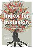 Index für Inklusion: Ein Leitfaden für Schulentwicklung