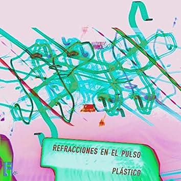 Refracciones en el Pulso Plástico