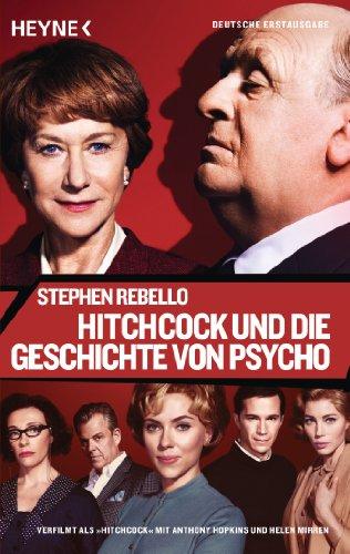 Hitchcock und die Geschichte von Psycho