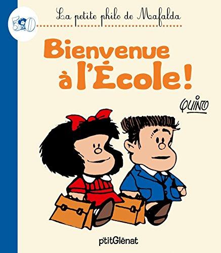 La Petite philo de Mafalda - Bienvenue à l'école !