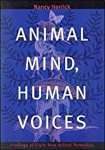 Animal Minds Human Voices: Provings of Eight New Animal Remedies