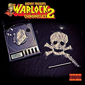 Arewhy Presents: The Warlock Chronicles 2