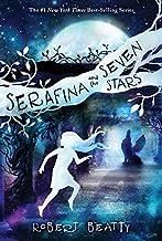 Serafina and the Seven Stars (The Serafina Series Book 4) (Serafina (4))