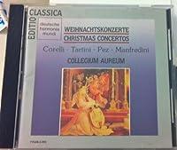 Weihnachtskonzerte: Christmas Concertos by Collegium Aureum