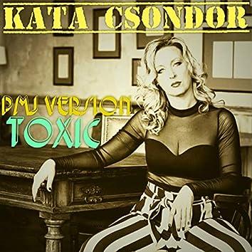 Toxic (PMJ Version)