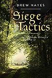 Siege Tactics (Spells, Swords, & Stealth)
