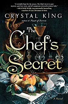 The Chef's Secret: A Novel by [Crystal King]