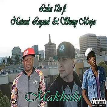 Makhulu (feat. Shony Mrepa, Nateral Legend)