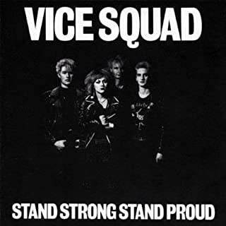 Stand Strong Stand Proud by VICE SQUAD (2000-12-19)