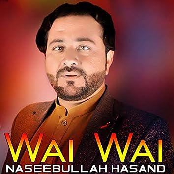 Sta Malalo Statgo Wai Wai (Kakari Tapay)
