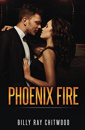 Book: Phoenix Fire by Billy Ray Chitwood